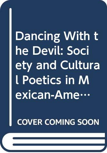Dancing With the Devil: Society and Cultural: Limon, Jose E.