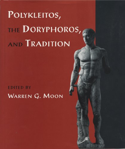 9780299143145: Polykleitos, the Doryphoros, and Tradition (Wisconsin Studies in Classics)
