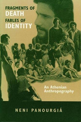 9780299145644: Fragments of Death, Fables of Identity: An Athenian Anthropography (New Directions in Anthropological Writing)