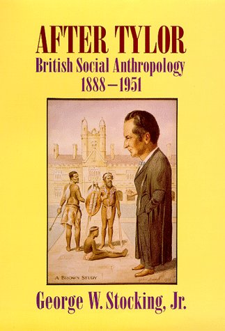 9780299145804: After Tylor: British Social Anthropology 1888-1951