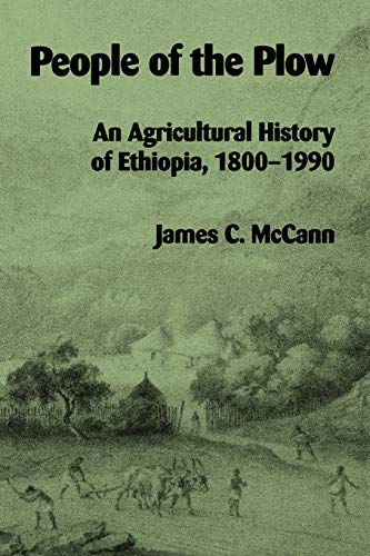 9780299146146: People of the Plow: An Agricultural History of Ethiopia, 1800–1990