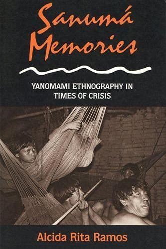 9780299146542: Sanuma Memories: Yanomami Ethnography in Times of Crisis