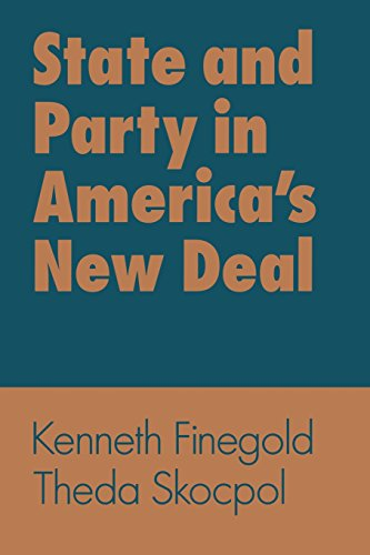9780299147648: State and Party in America's New Deal