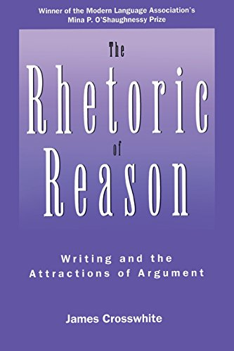 9780299149543: The Rhetoric of Reason: Writing and the Attractions of Argument (Rhetoric of the Human Sciences)