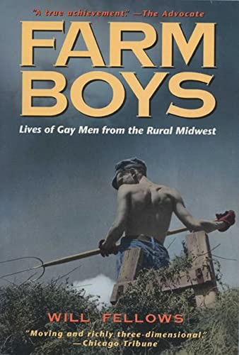 9780299150846: Farm Boys: Lives of Gay Men from the Rural Midwest