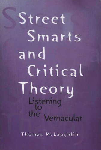 9780299151706: Street Smarts and Critical Theory: Listening to the Vernacular (Wisconsin Project on American Writers)