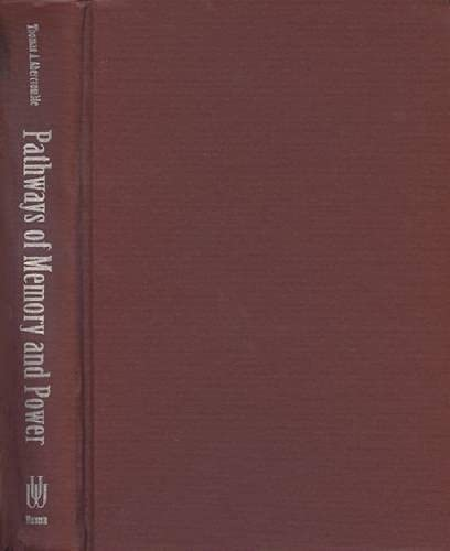 9780299153106: Pathways of Memory and Power: Ethnography and History Among an Andean People