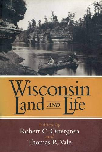 9780299153502: Wisconsin Land and Life: A Portrait of the State (A North Coast Book)