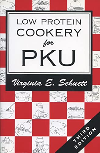 Low Protein Cookery for Pku 3RD Edition