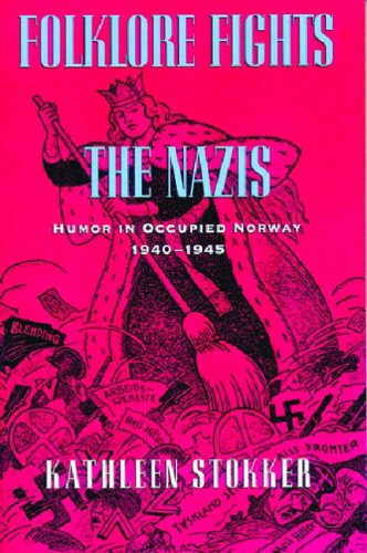 9780299154448: Folklore Fights the Nazis: Humor in Occupied Norway, 1940-45