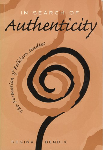 9780299155407: In Search of Authenticity: Formation of Folklore Studies