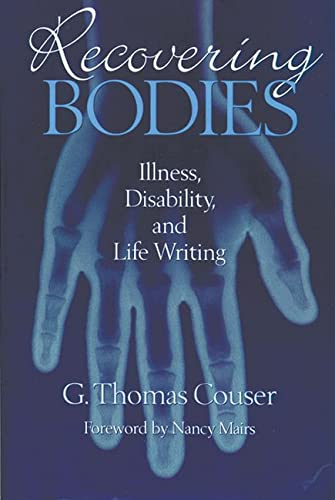 9780299155605: Recovering Bodies: Illness, Disability and Life-writing (Wisconsin Studies in American Autobiography)