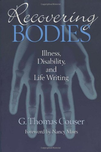 9780299155643: Recovering Bodies: Illness, Disability and Life-writing (Wisconsin Studies in American Autobiography)