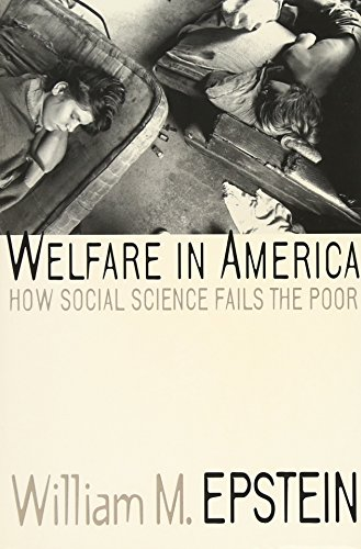 9780299155940: Welfare in America: How Social Science Fails the Poor (Series)