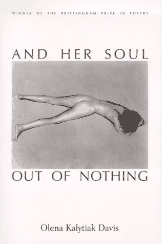 9780299157104: And Her Soul Out of Nothing (Brittingham Prize in Poetry)