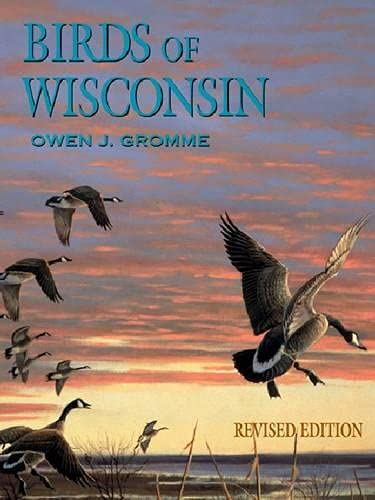 Birds of Wisconsin {REVISED EDITION}
