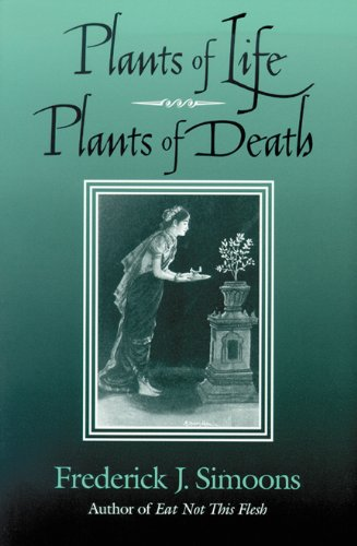 9780299159047: Plants of Life, Plants of Death