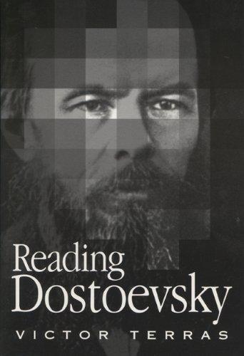 9780299160500: Reading Dostoevsky