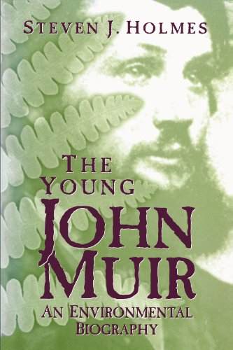9780299161545: Young John Muir: An Environmental Biography