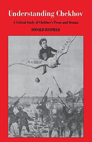 9780299163143: Understanding Chekhov: A Critical Study Of Chekhov'S Prose And Drama