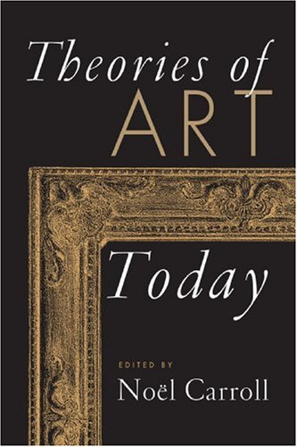 9780299163549: Theories of Art Today