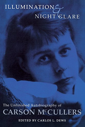 9780299164447: Illumination And Night Glare: The Unfinished Autobiography Of Carson Mccullers (Wisconsin Studies in Autobiography)
