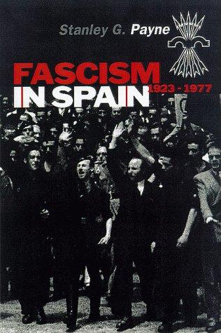 9780299165604: Fascism in Spain, 1923-1977