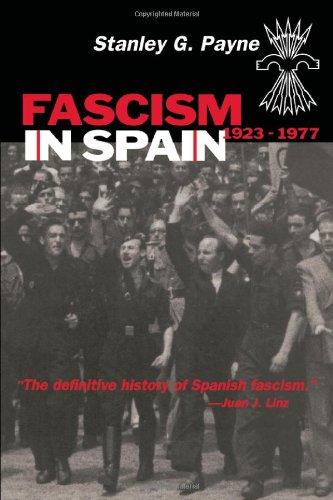 9780299165642: Fascism in Spain, 1923-1977