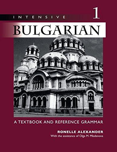 9780299167448: Intensive Bulgarian, Vol. 1: A Textbook & Reference Grammar