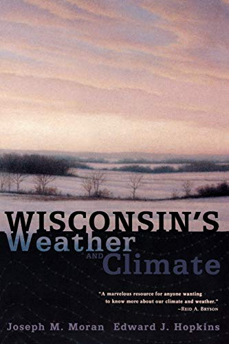 9780299171841: Wisconsin's Weather and Climate