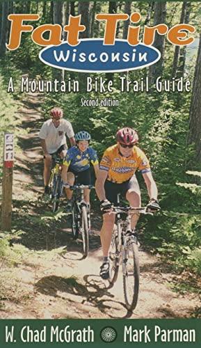 9780299172145: Fat Tire Wisconsin: A Mountain Bike Trail Guide