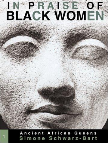 9780299172503: In Praise of Black Women, Volume 1: Ancient African Queens