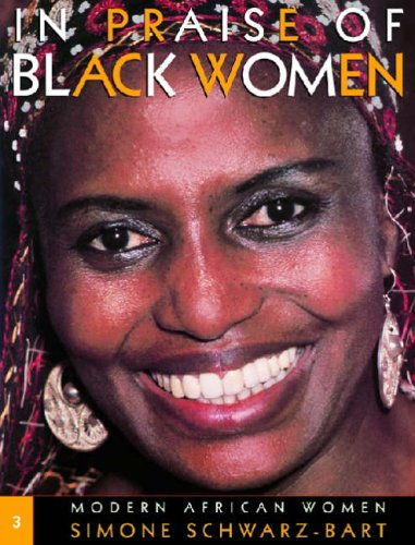 In Praise of Black Women, Volume 3: Modern African Women
