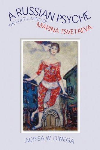9780299173302: A Russian Psyche: The Poetic Mind of Marina Tsvetaeva
