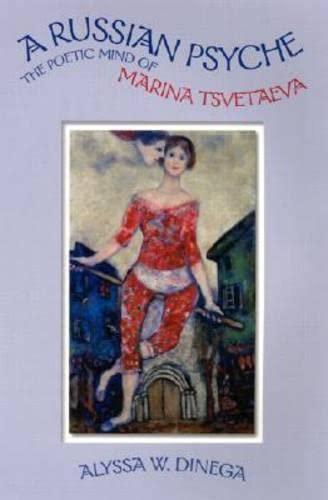 9780299173340: A Russian Psyche: The Poetic Mind of Marina Tsvetaeva