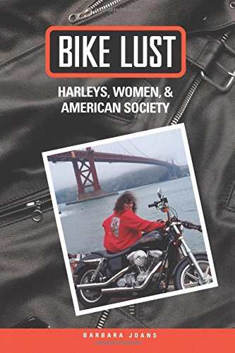 9780299173548: Bike Lust: Harleys, Women, and American Society