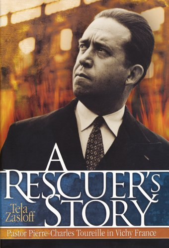 9780299175047: A Rescuer's Story: Pastor Pierre-Charles Toureille in Vichy France