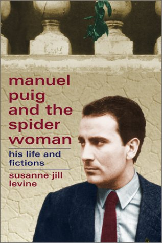 9780299175740: Manuel Puig And The Spider Woman: His Life And Fictions
