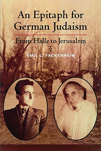 9780299175900: An Epitaph for German Judaism: From Halle to Jerusalem (Modern Jewish Philosophy and Religion: Translations and Critical Studies)