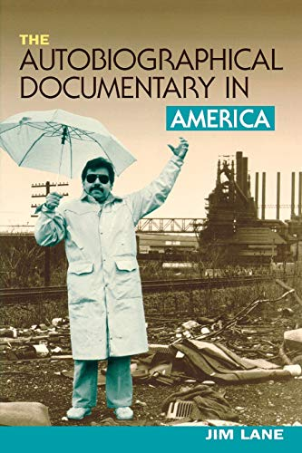 9780299176549: The Autobiographical Documentary in America (Wisconsin Studies in Autobiography)