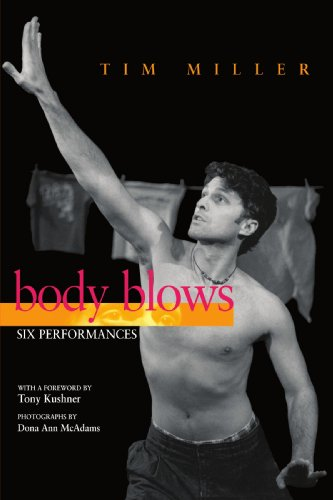 Body Blows: Six Performances (Living Out: Gay and Lesbian Autobiographies): Miller, Tim