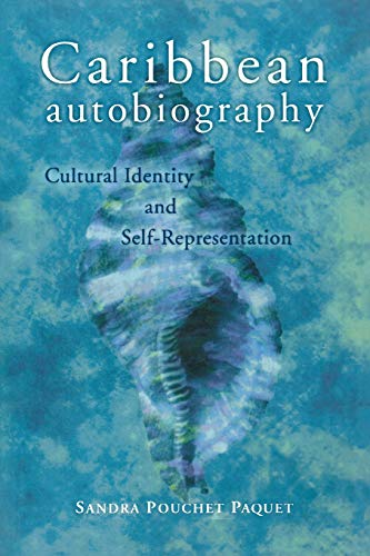 Caribbean Autobiography: Cultural Identity and Self-Representation (Wisconsin Studies in ...