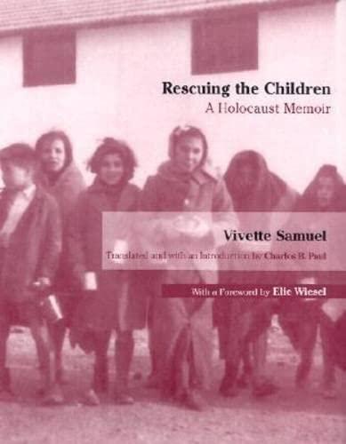 9780299177409: Rescuing the Children: A Holocaust Memoir