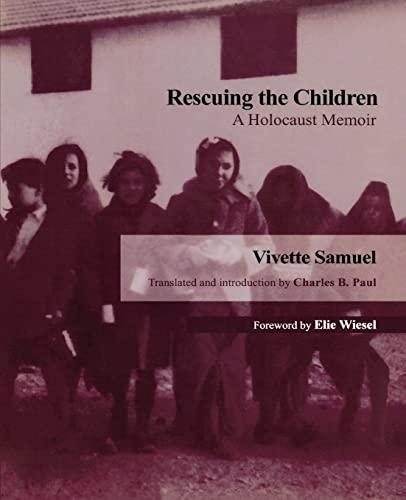 9780299177447: Rescuing the Children: A Holocaust Memoir
