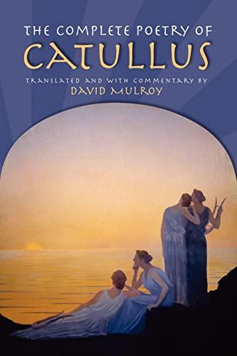 The Complete Poetry of Catullus (Wisconsin Studies: Catullus