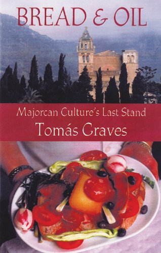 9780299179908: Bread and Oil: Majorcan Culture's Last Stand
