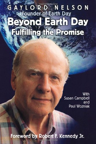 9780299180409: Beyond Earth Day: Fulfilling the Promise