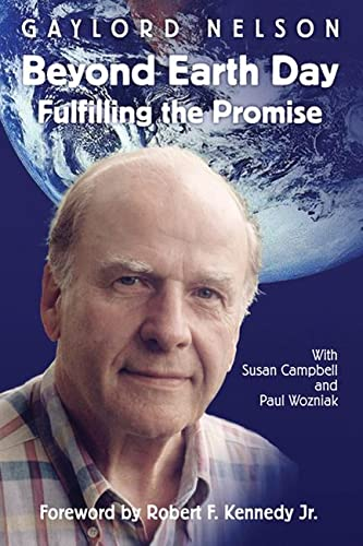 9780299180447: Beyond Earth Day: Fulfilling the Promise