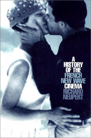 9780299181604: A History of the French New Wave Cinema
