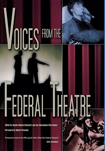 Voices from the Federal Theater: Schwartz, Bonnie Nelson